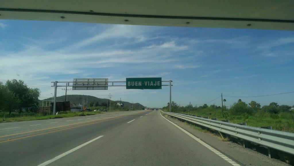 """Buen Viaje road sign means """"Have a good trip"""""""